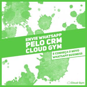 WhatsApp para academias através do CRM Cloud Gym